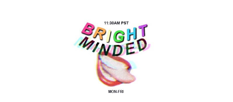 Miley Cyrus's daily livestream, Bright Minded, on Instagram Live.